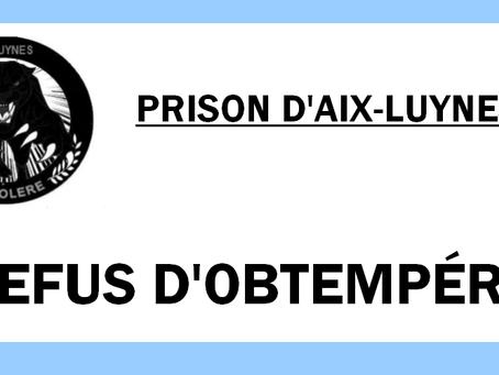 Prison d'Aix-Luynes : Refus d'obtempérer
