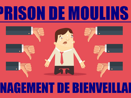 Prison de Moulins : Management de bienveillance