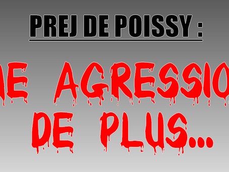 PREJ Poissy : Une agression de plus...