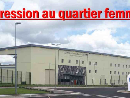Prison de Riom : Agression au quartier femmes
