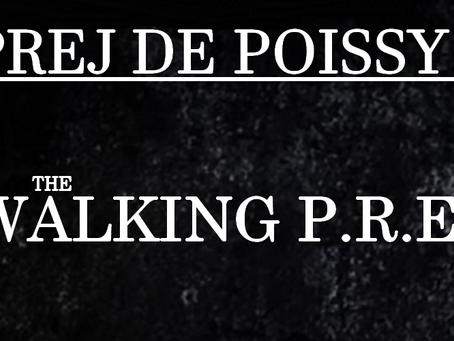 PREJ de Poissy : The Walking P.R.E.J