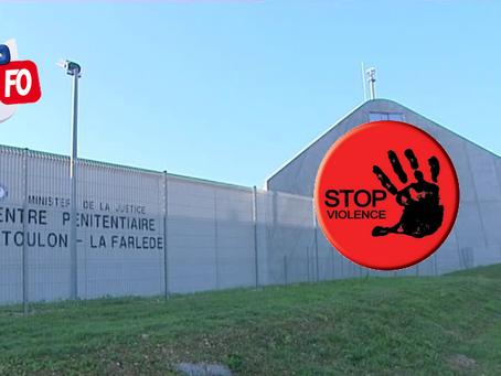 Prison de Toulon La Farlède : Halte à la barbarie !