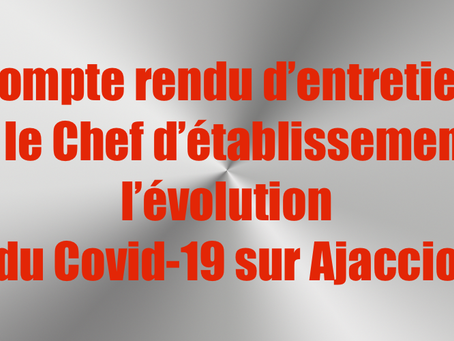 Prison d'Ajaccio : Compte rendu d'entretien avec le Chef d'établissement sur l'évolution du Covi