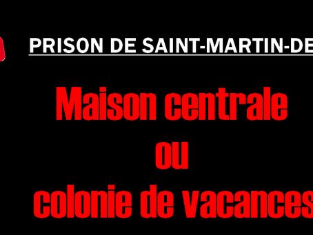 Prison de Saint-Martin-de-Ré : Maison centrale ou colonie de vacances ?