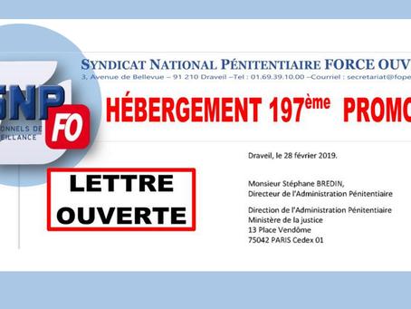 Lettre ouverte à Monsieur le Directeur de l'Administration Pénitentiaire : Hébergement 197ème Pr
