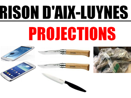 Prison d'Aix-Luynes : Projections