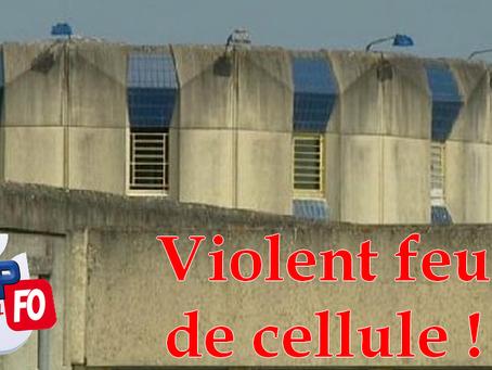 Prison de Val-de-Reuil : Violent feu de cellule !