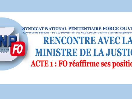 Rencontre avec la Ministre de la Justice : Acte 1, Fo réaffirme ses positions !