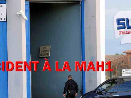 Prison de Toulouse-Seysses : Incident MAH1
