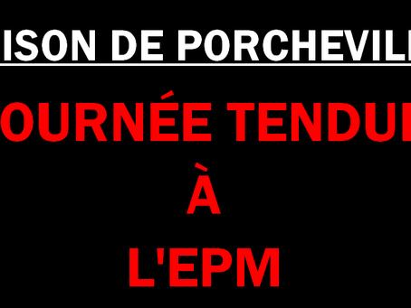 Prison de Porcheville : Journée tendue à l'EPM