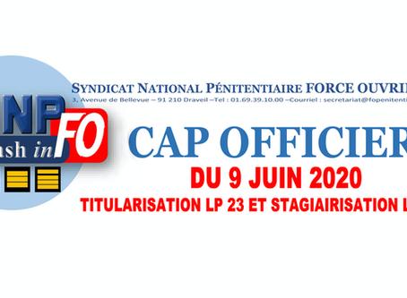 CAP officiers du 9 Juin 2020 : Titularisation LP 23 et Stagiairisation LP 24