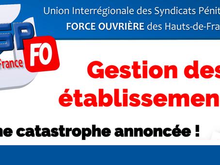 DI de Lille : Gestion des établissements, une catastrophe annoncée !