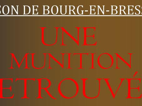 Prison de Bourg-en-Bresse : Une munition retrouvée
