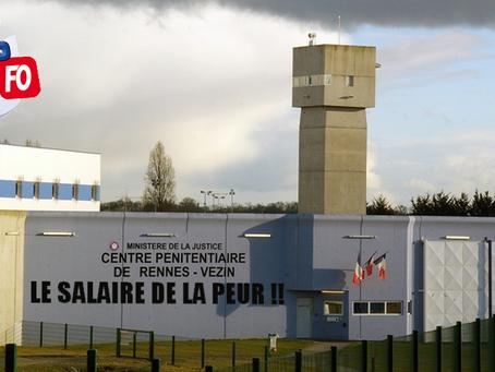 Prison de Rennes-Vezin : Le salaire de la peur !!