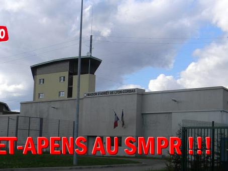 Prison de Lyon-Corbas : Guet-Apens au SMPR !!!