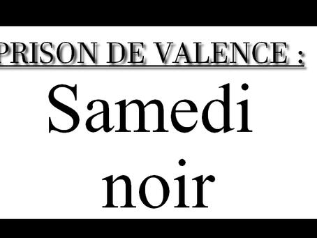Prison de Valence : Samedi noir