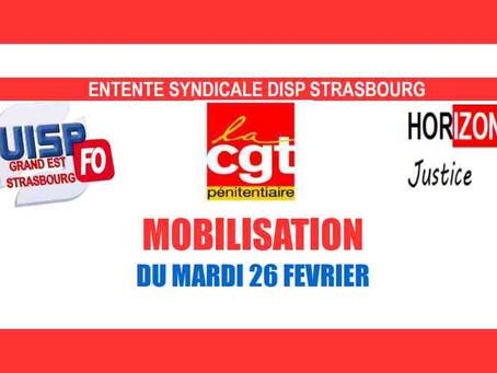 Entente syndicale DISP Strasbourg : Mobilisation du Mardi 26 Février