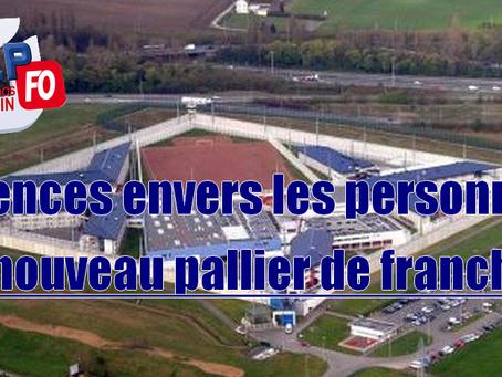 Prison de Lille-Loos-Sequedin : Violences envers les personnels, un nouveau pallier de franchi !!!
