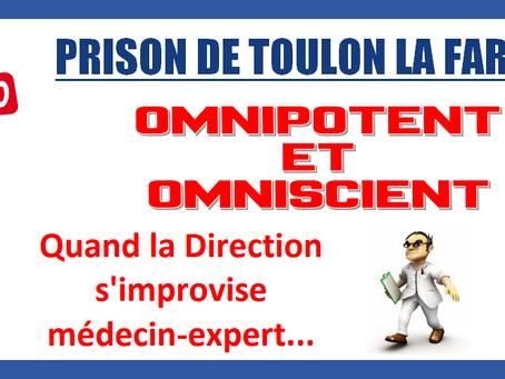 Prison de Toulon La Farlède : Omnipotent et omniscient, quand la direction s'improvise médecin-e
