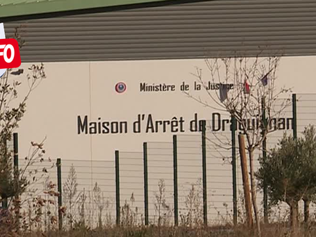 Prison de Draguignan : Terrain miné...