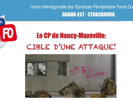 Prison de Nancy-Maxéville : Cible d'une attaque !