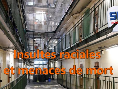 Prison de Fresnes : Insultes raciales et menaces de mort