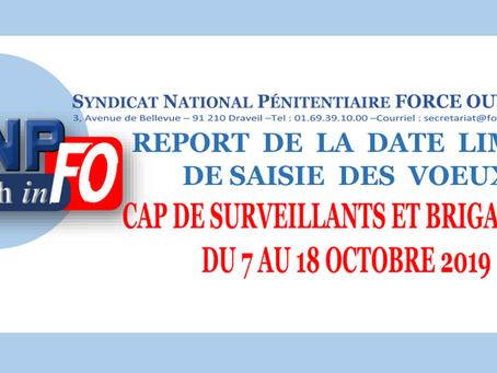 Report de la date limite de saisie des voeux : CAP de Surveillants et Brigadiers du 7 au 18 Octobre