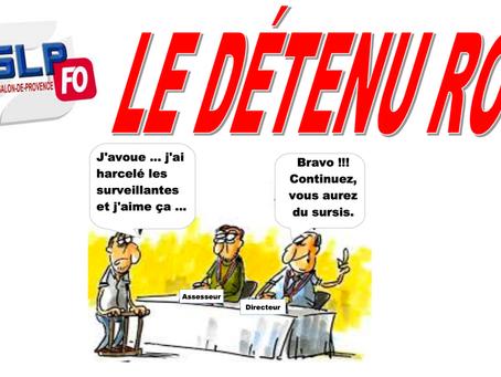 Prison de Salon-de-Provence : Le détenu Roi