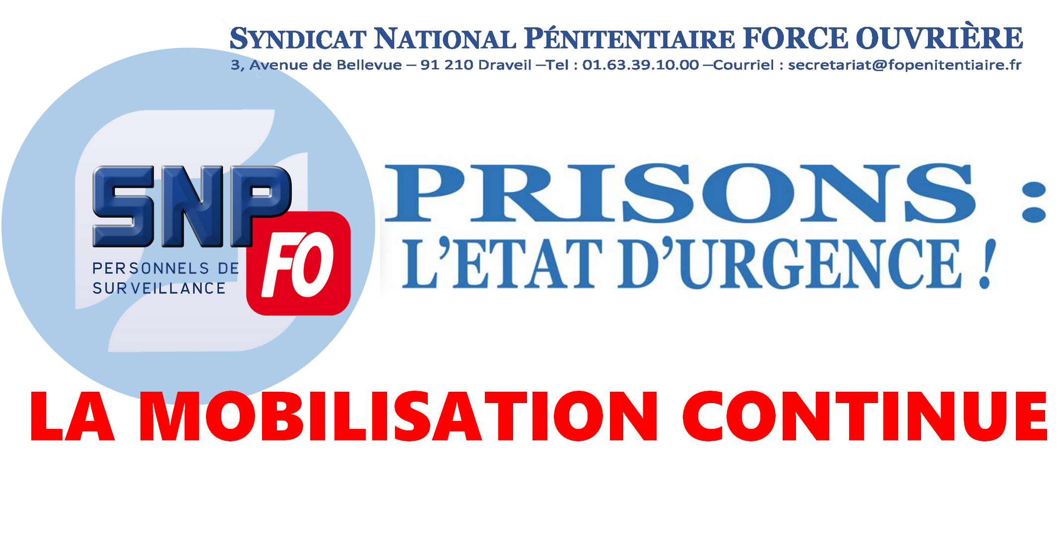 prisons l 39 tat d 39 urgence la mobilisation continue snp fo syndicat national p nitentiaire. Black Bedroom Furniture Sets. Home Design Ideas