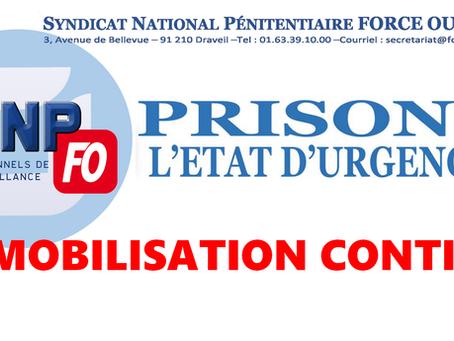 Prisons : L'État d'Urgence ! La Mobilisation continue