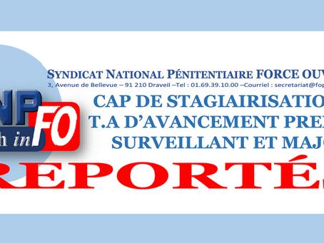 CAP de stagiairisation et T.A d'avancement Premier Surveillant et Major Reportés