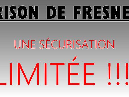 Prison de Fresnes : Une sécurisation limitée !!!