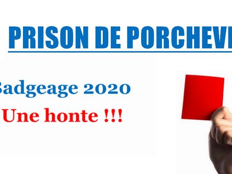 Prison de Porcheville : Badgeage 2020. Une honte !!!