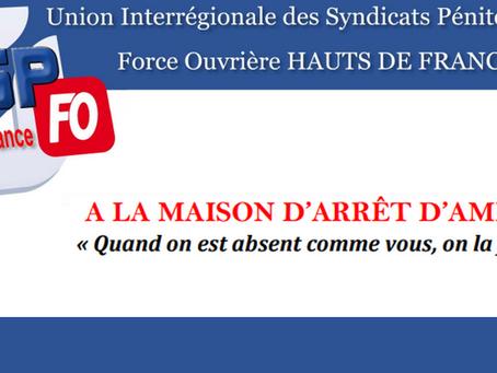 """Prison d'Amiens : À la maison d'arrêt """" Quand on est absent comme vous, on la ferme ! &"""