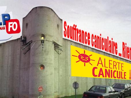 Prison de Draguignan : Souffrance caniculaire ... Rien ne presse !!!