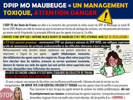 DPIP MO Maubeuge : Un management toxique, attention danger