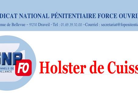 Holster de cuisse : Lettre ouverte au Directeur de l'Administration Pénitentiaire