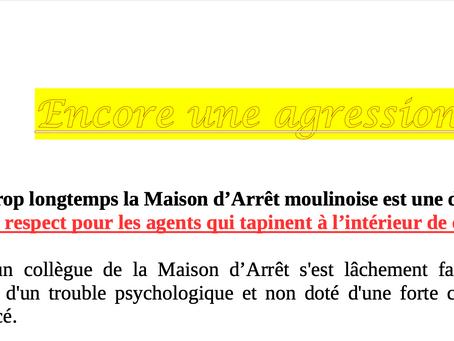 Prison de Moulins : Encore une agression au QMA ...