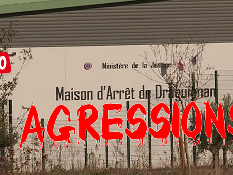 Prison de Draguignan : Agression, quand la goutte d'eau fait déborder le vase
