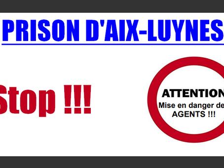 Prison d'Aix-Luynes : Stop !!!
