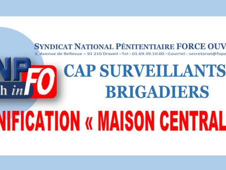 """CAP Surveillants et Brigadiers : Bonification """" Maison Centrale """""""