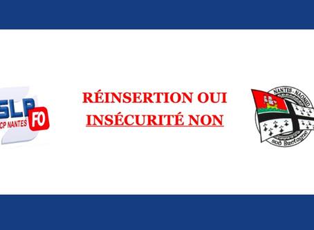 Prison de Nantes : Réinsertion oui Insécurité non