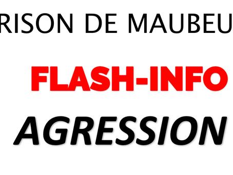 Prison de Maubeuge : Agression !