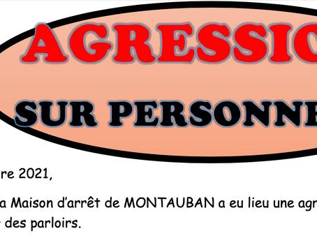 Prison de Montauban : Agression sur personnels !