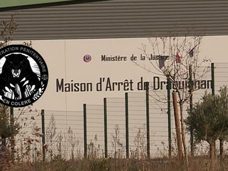 Prison de Draguignan : Agressions et dysfonctionnements !!!