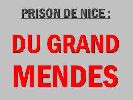 Prison de Nice : Du grand MENDES