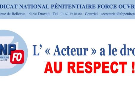 """L' """" Acteur """" a le droit : Au respect !"""