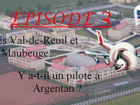 Prison d'Argentan : Après Val de Reuil et Maubeuge… Y a-t-il un pilote à Argentan ?