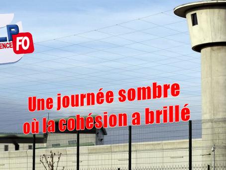 Prison de Valence : Une journée sombre où la cohésion a brillé