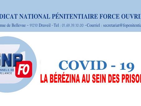 COVID-19 : La bérézina au sein des prisons !